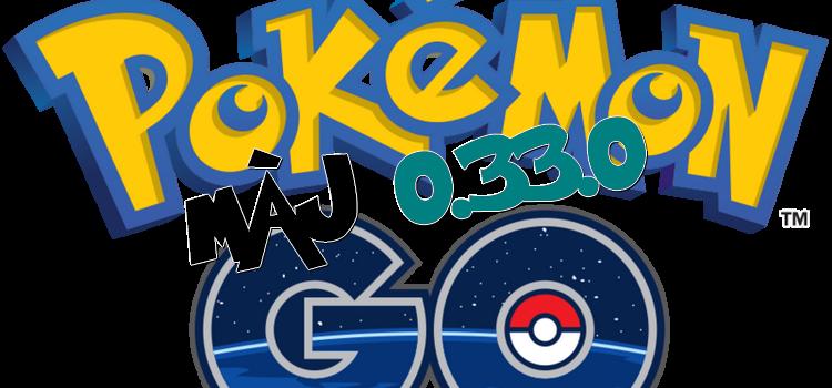 [Pokemon GO] Mise à jour 0.33.0